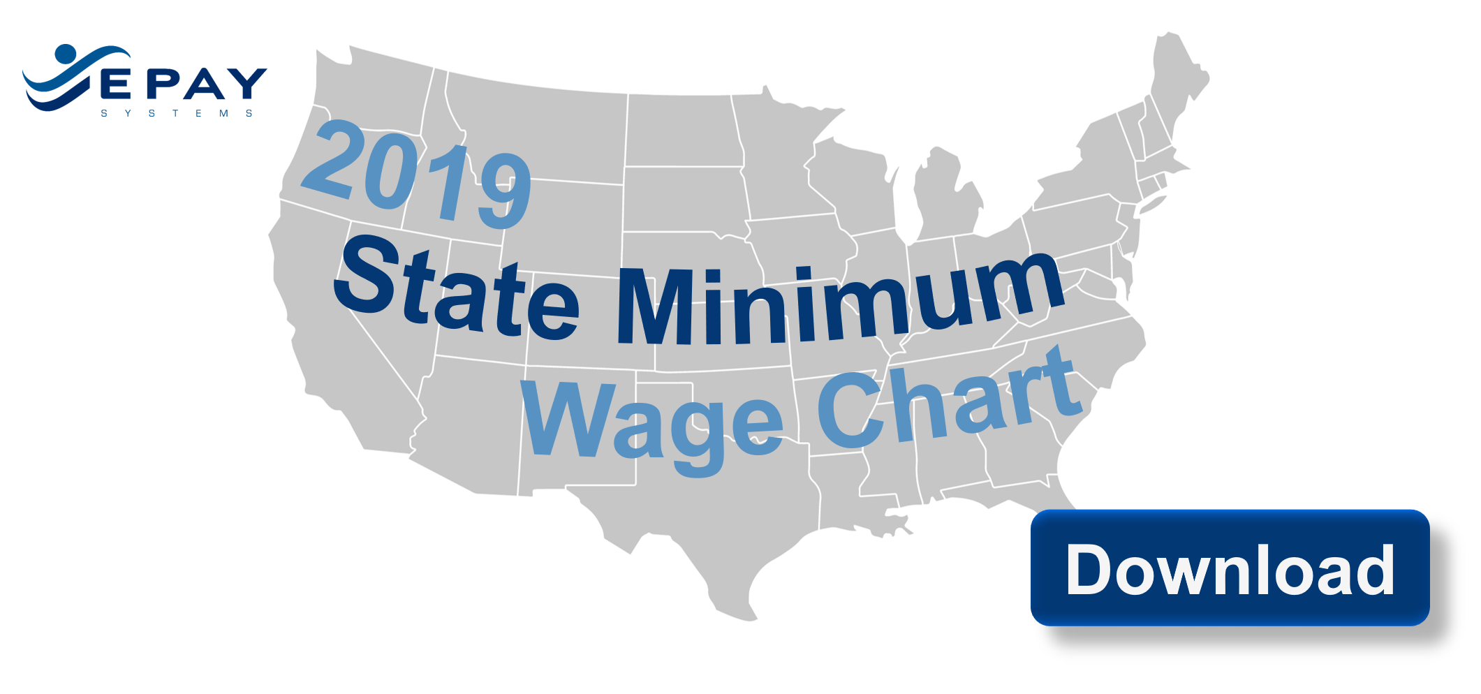 2019 Minimum Wage Updates Plus Our At-a-Glance Chart